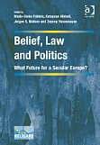 Belief, Law and Politics